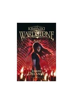 Kroniki Wardstone T.12 Alice