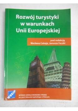 Rozwój turystyki w warunkach Unii Europejskiej