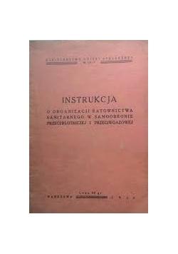 Instrukcja. O organizacji ratownictwa sanitarnego w samoobronie, przeciwlotniczej i przeciwgazowej, 1939 r.