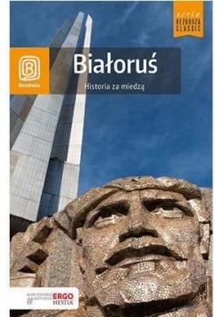 Białoruś. Historia za miedzą w.2