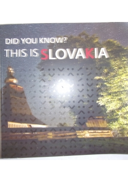 did you know This is Slovakia