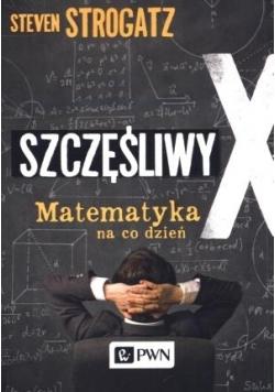 Szczęśliwy X. Matematyka Na Codzień