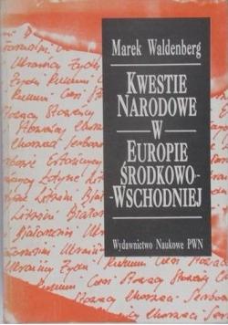 Kwestie narodowe w Europie Środkowo-Wschodniej