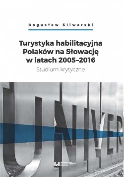 Turystyka habilitacyjna Polaków na Słowację...