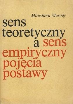 Sens teoretyczny a sens empiryczny pojęcia postawy