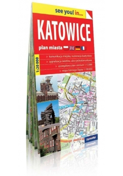 See you! in... Katowice - plan miasta 1:20 000