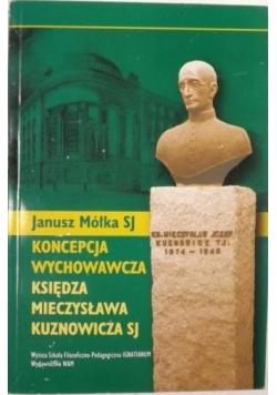 Koncepcja wychowawcza księdza Mieczysława Kuznowicza