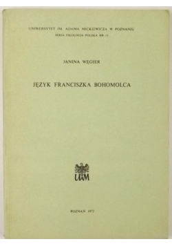 Język Franciszka Bohomolca