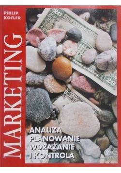 Marketing. Analiza, planowanie, wdrażanie i kontrola