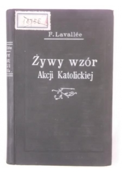 Żywy wzór akcji katolickiej obywatela, 1931 r.