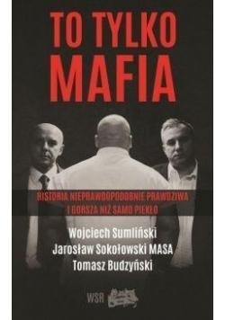 To tylko Mafia