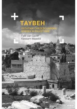 Taybeh. Ostatnia chrześcijańska wioska w Palestyni