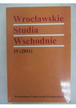Wrocławskie Studia Wschodnie 15 (2011)