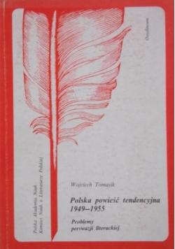 Polska powieść tendencyjna 1949-1955