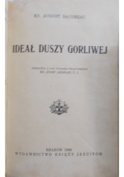 Ideał duszy gorliwej, 1936 r.