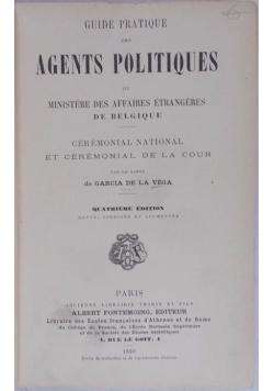 Guide Pratique Des Agents Politiques, 1899 r.
