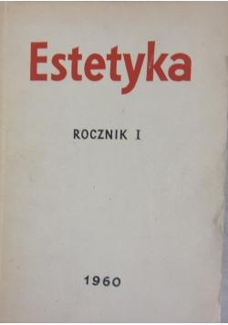 Estetyka ,rocznik I
