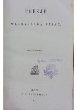 Poezje Władysława Bełzy. 1874r