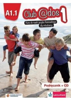 Club @dos 1 A1.1 Podręcznik + CD LEKTORKLETT
