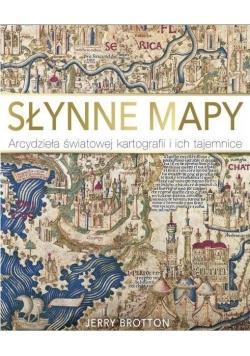 Słynne mapy. Arcydzieła światowej kartografii...