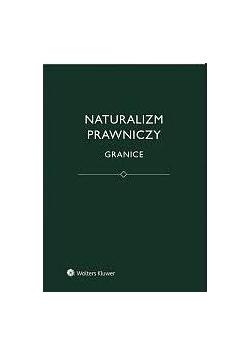Naturalizm prawniczy. Granice