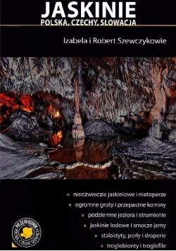 Jaskinie. Polska, Czechy, Słowacja