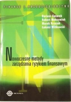 Gątarek Dariusz, Maksymiuk Robert, Krysiak Marek,   - Nowoczesne metody zarządzania ryzykiem finansowym