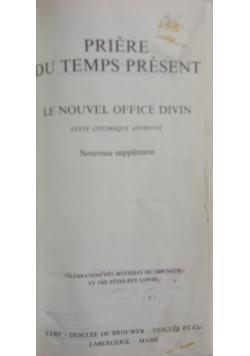 Piere Du Temps Present. Le Nouvel Office Divin