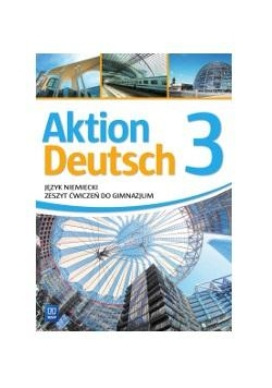 Aktion Deutsch 3 ćw. w.2016 WSIP