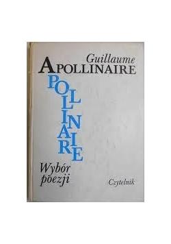 Guillaume Apollinaire wybór poezji