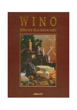 Wino Porady dla smakoszy