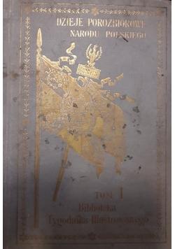 Dzieje Porozbiorowe Narodu Polskiego Tom I , około 1903 r.