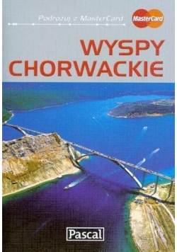 Przewodnik ilustrowany - Wyspy Chorwackie  PASCAL