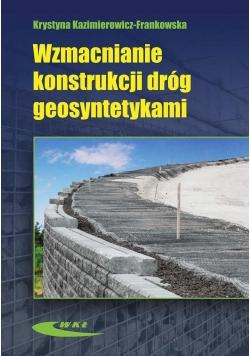 Wzmacnianie konstrukcji dróg geosyntetykami