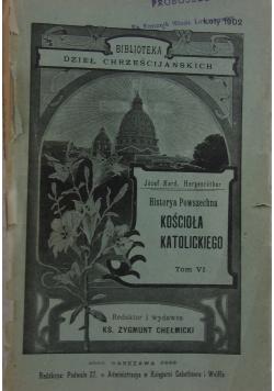 Historia Powszechna Kościoła Katolickiego tom VI, 1902 r.