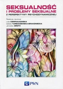 Seksualność i problemy seksualne z perspektywy psychodynamicznej