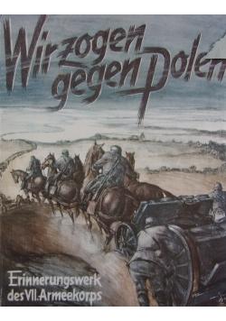 Wir zogen gegen Polen, 1939r.