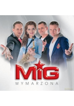 MIG - Wymarzona (CD)