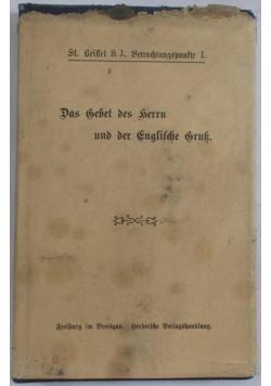 Das Gebet des Gerrn und der Englildie Gruk, 1904r