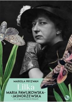 Lilka. Maria Pawlikowska- Jasnorzewska...
