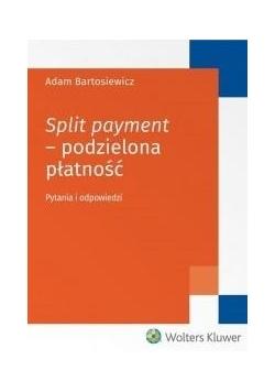 Split payment - podzielona płatność
