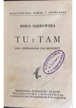 Tu i tam, 1938 r.