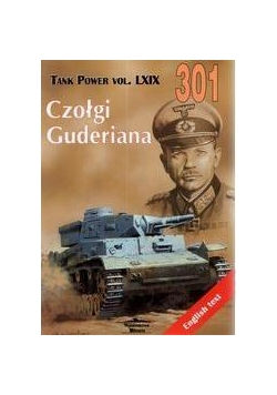 Czołgi Guderiana.Tank Power vol. LXIX 301