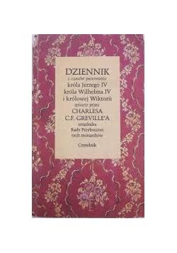 Dziennik z czasów panowania króla Jerzego IV króla Wilhelma IV i królowej Wiktorii