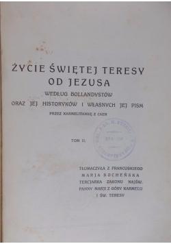 Życie Św. Teresy od Jezusa, Tom II, 1927 r.