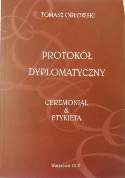 Protokól Dyplomatyczny, Ceremoniał i Etykieta