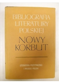 Bibliografia Literatury Polskiej. Nowy Korbut