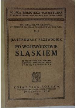 Ilustrowany przewodnik po województwie  Śląskiem
