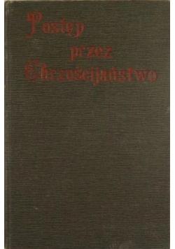 Postęp przez Chrześcijaństwo, 1913 r.