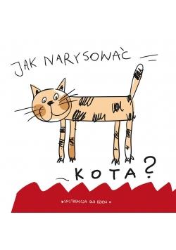 Jak narysować kota ?